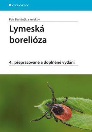 Bartůněk a kolektiv Petr: Lymeská borelióza