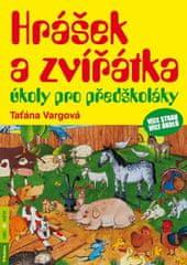 Vargová Taťána: Hrášek a zvířátka - úkoly pro předškoláky