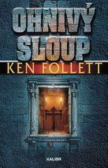 Follett Ken: Ohnivý sloup
