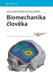 Čapek Lukáš a kolektiv: Biomechanika člověka
