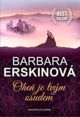 Erskinová Barbara: Oheň je tvým osudem