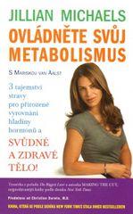 Knihy Ovládněte svůj metabolismus (Mariska van Aalst, Jillian Michaels)