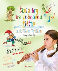 Devátá Monika: Škola hry na zobcovou flétnu se skřítkem Toníkem