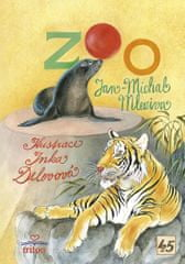 Mleziva Jan-Michal: Zoo