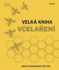 Chadwick Fergus a kol.: Velká kniha včelaření