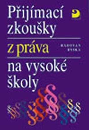 Ryska Radovan: Přijímací zkoušky z práva na VŠ