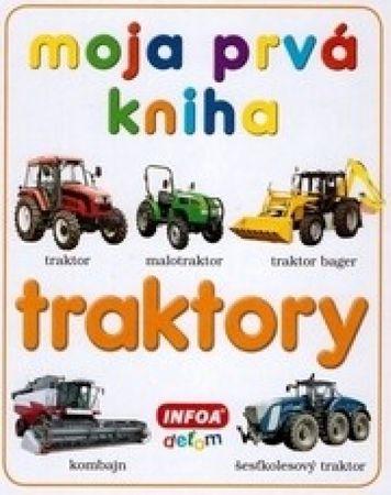 autor neuvedený: Moja prvá kniha - traktory