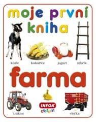 kolektiv autorů: Moje první kniha - Farma