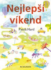 Hartl Patrik: Nejlepší víkend
