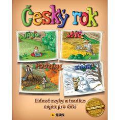Český rok - Lidové zvyky a tradice nejen pro děti