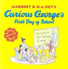 Rey H.A.: Curious George´s First Day of School