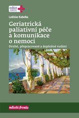 Kabelka Ladislav: Geriatrická paliativní péče a komunikace o nemoci