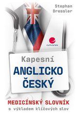 Dressler Stephan: Kapesní anglicko-český medicínský slovník s výkladem klíčových slov
