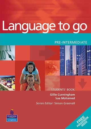Cunningham Gillie: Language to Go Pre-Intermediate Students Book