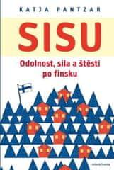 Pantzar Katja: Sisu - Odolnost, síla a štěstí po finsku