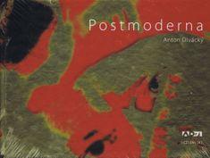 Divácký Anton: Postmoderna