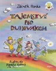 Hanka Zdeněk: Tajemství pod Duhovákem