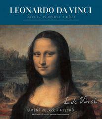 Leonardo - Život, osobnost a dílo