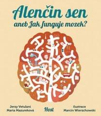 Vetulani Jerzy, Mazurková Maria,: Alenčin sen aneb Jak funguje mozek?