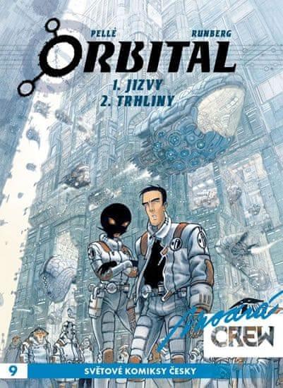 Pellé Serge, Runberg Sylvain,: Modrá CREW 9 - Orbital 1 A 2