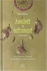 Richard Webster: Amuleti in talismani