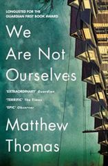 Thomas Matthew: We Are Not Ourselves