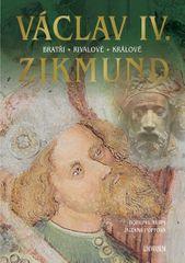 Vurm Bohumil, Foffová Zuzana: Václav IV. a Zikmund