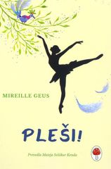 Mireille Geus: Pleši!