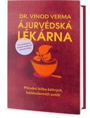 Verma Vinod Dr.: Ájurvédská lékárna - Přírodní léčba běžných, každodenních potíží