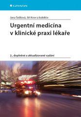 Šeblová Jana a kolektiv: Urgentní medicína v klinické praxi lékaře