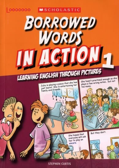 Curtis Stephen: Borrowed Words in Action 1: Learning English through pictures