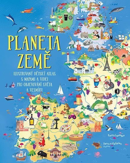 Lavagno Enrico: Planeta Země - Ilustrovaný dětský atlas s mapami a videi pro objevování světa a vesm