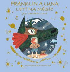 Campbellová Jen: Franklin a Luna letí na měsíc