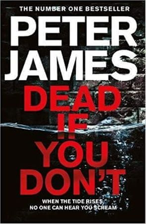 James Peter: Dead If You Don´t