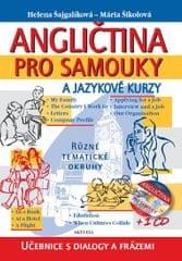 Šajgalíková Helena, Šikolová Mária,: Angličtina pro samouky a jazykové kurzy + CD