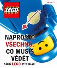 kolektiv autorů: LEGO - Naprosto všechno, co musíš vědět