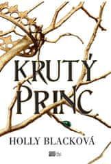 Blacková Holly: Krutý princ