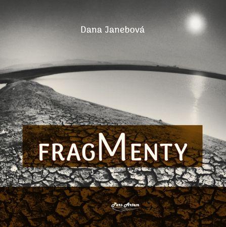 Janebová Dana: Fragmenty