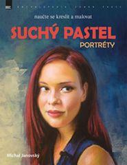 Janovský Michal: Suchý pastel - Portréty
