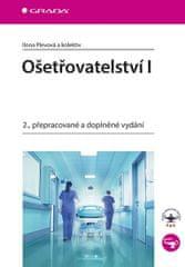 Plevová Ilona a kolektiv: Ošetřovatelství I