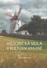 Berková Jana: Historická sídla v kulturní krajině