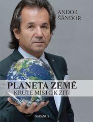 Šándor Andor: Planeta Země - Kruté místo k žití