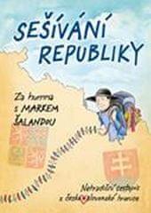 Šalanda Marek: Sešívání republiky