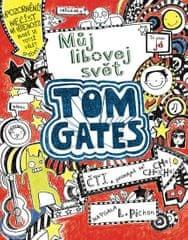 Pichon Liz: Tom Gates 1 - Můj libovej svět