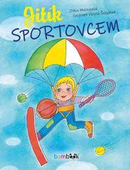 Molavcová Jitka: Jitík sportovcem