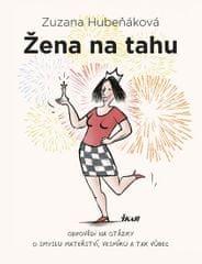 Hubeňáková Zuzana: Žena na tahu