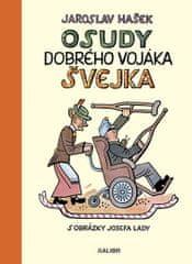 Hašek Jaroslav: Osudy dobrého vojáka Švejka za světové války