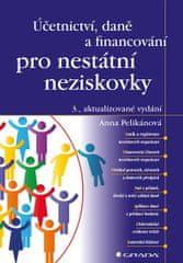 Pelikánová Anna: Účetnictví, daně a financování pro nestátní neziskovky