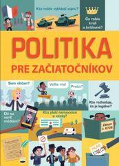 Kolektív autorov: Politika pre začiatočníkov