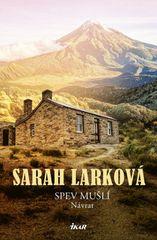 Larková Sarah: Spev mušlí – Návrat